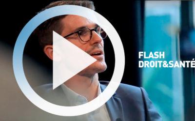 Flash Droit et Santé : Les autorisations sanitaires : enjeux et perspectives