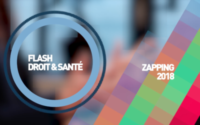 Le cabinet Houdart et associés vous propose le zapping 2017 - 2018 de son émission Flash Droit et Santé
