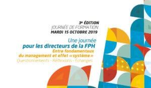 Journée de formation des directeurs de la FPH