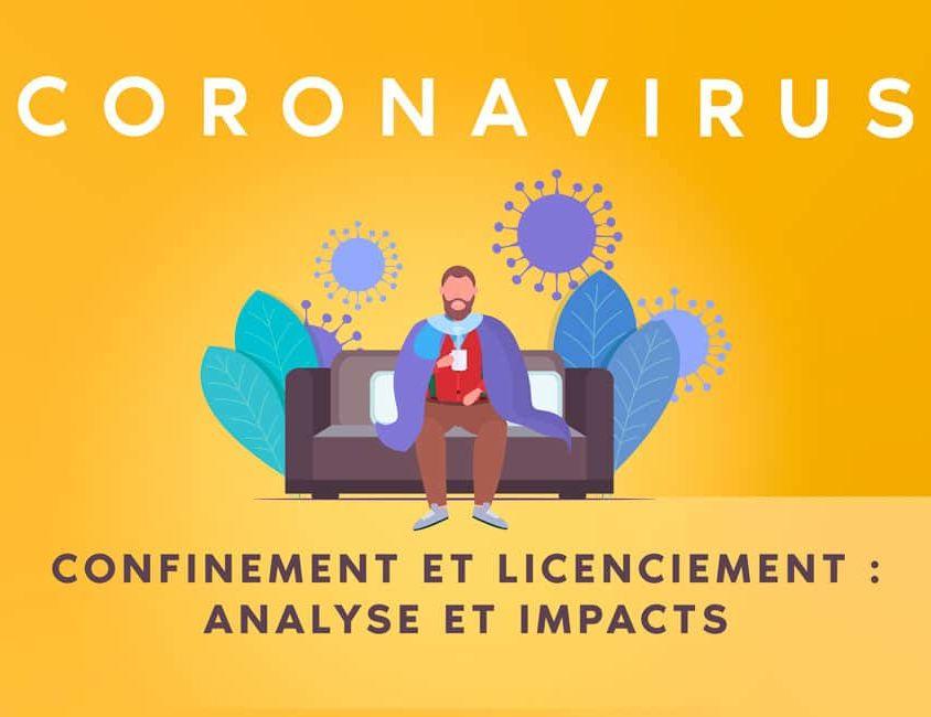 coronavirus : confinement et licenciement, quelle conséquence pour les employeurs ?