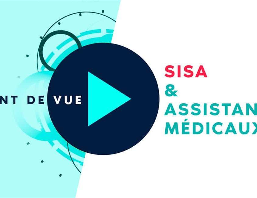 POINT DE VUE : SISA et assistants médicaux