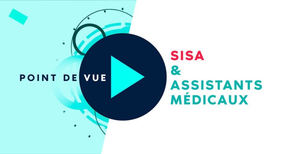 POINT DE VUE : SISA et assistants médicaux