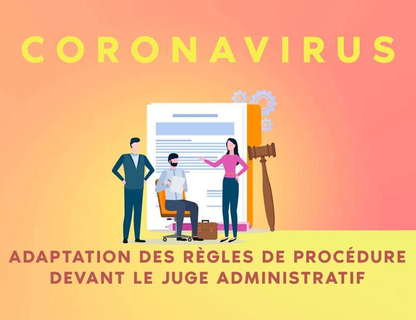 Coronavirus : datation des règles applicables devant le juge administratif