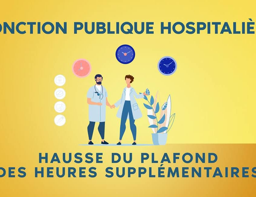 Hausse du plafond des heure supplémentaire dans la fonction publique hospitallière