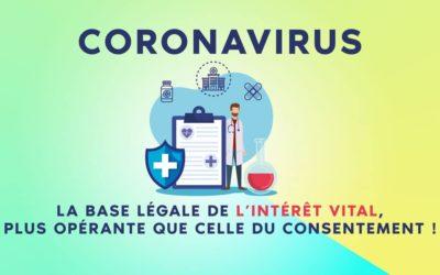 Coronavirus : la base légale de l'intérêt vital, plus opérante que celle du consentement