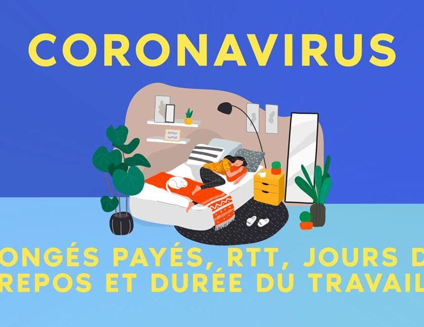 CORONAVIRUS : CONGÉS PAYÉS, RTT, JOURS DE REPOS ET DURÉE DU TRAVAIL