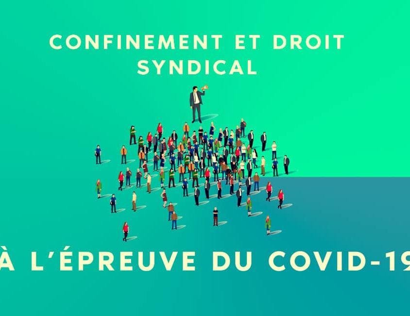 droit syndicaux à l'épreuve du coronavirus COVID-19