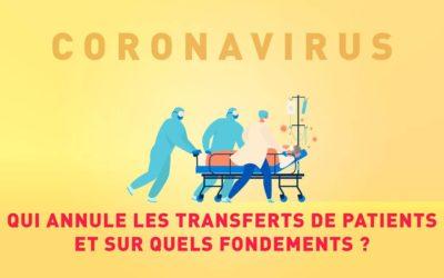 COVID-19 : Qui annule les transfert de patients et sur quel fondement ?