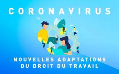 COVID-19 Nouvelles adaptations du droit du travail