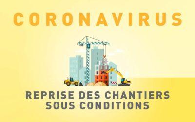 Covid-19 : Une reprise des chantiers sous conditions