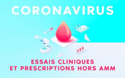 Coronavirus Essais cliniques hors AMM Covid-19