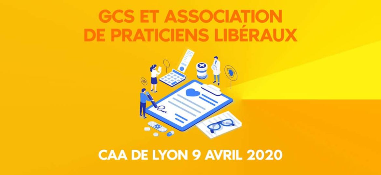 GCS ET association de praticiens libéraux - CAA de Lyon 9 avril 2020 clinique hôpital
