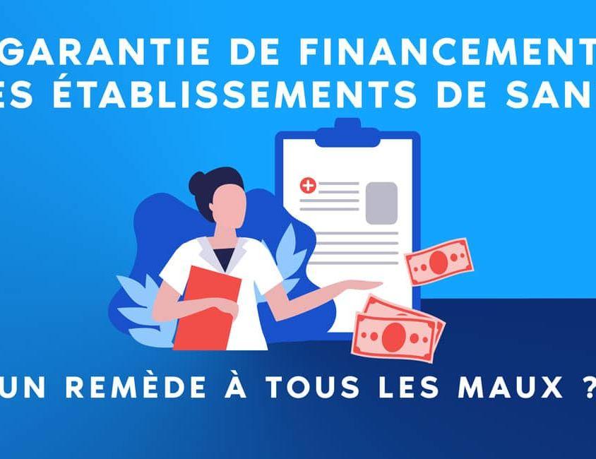 La Garantie de financement des établissements de santé