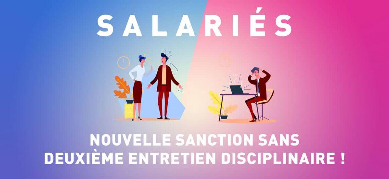 Salariés : pas de deuxième entretien après sanction