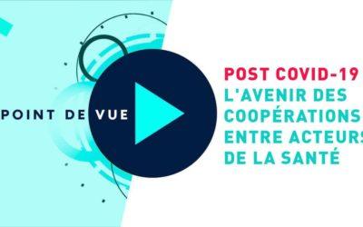 Avenir des coopération entre acteurs de la Santé Post Covid-19