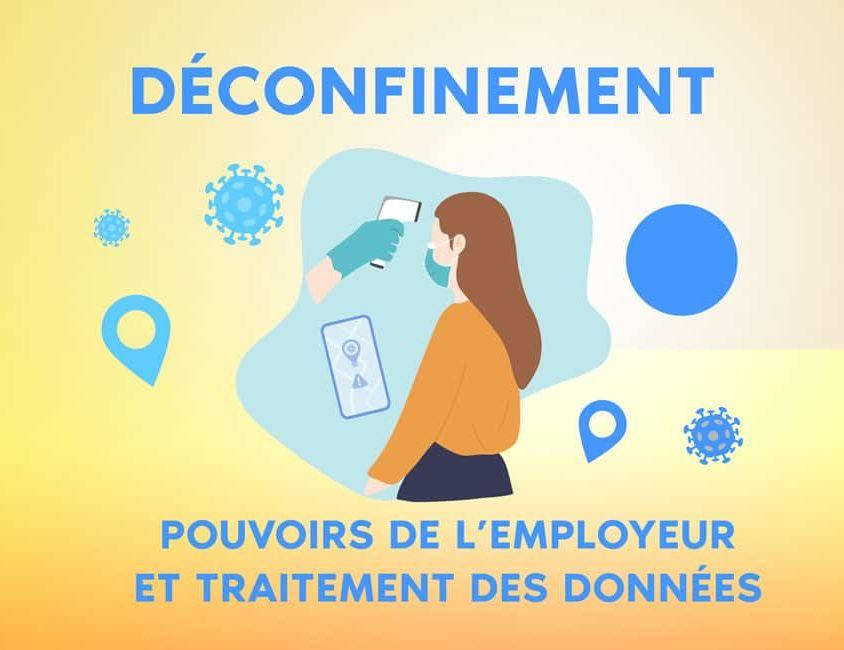 Déconfinement, quel pouvoirs à l'employeur ? Covid-19