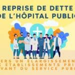 Reprise de la dette de l'hôpital puis élargie aux établissements de santé privés ?