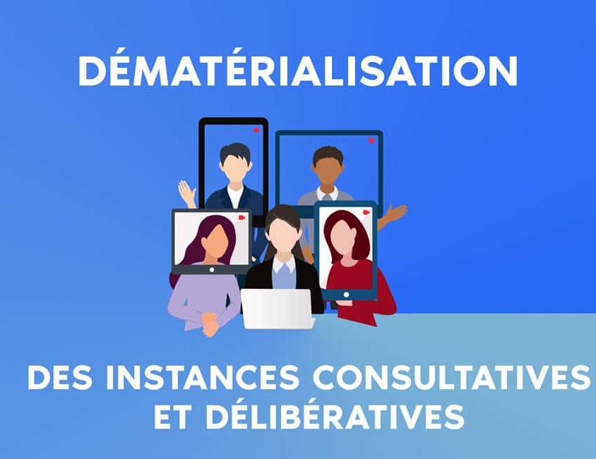 Instance consultatives et délibératives virtuelles dématérialisation