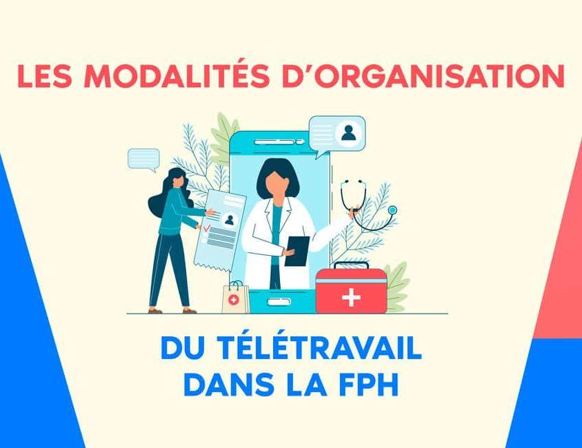 Les modalités d'organisation du télétravail dans la fonction publique hospitalière
