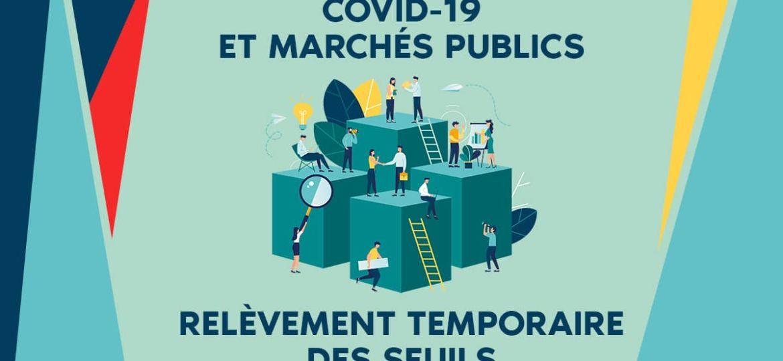 Covid 19 et marches publics relevement des seuils