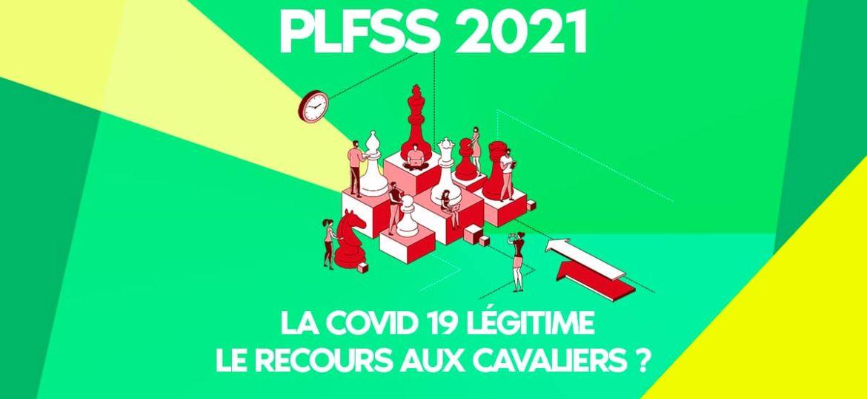 PLFSS - COVID 19 Le recours aux cavaliers