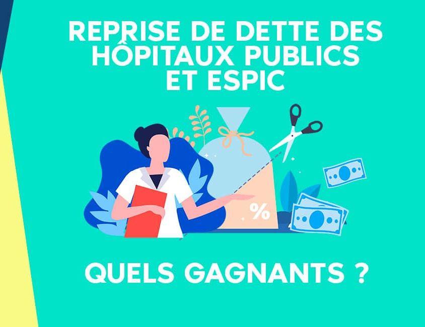 Reprise de dette des hôpitaux : quels en sont les grands gagnants ?
