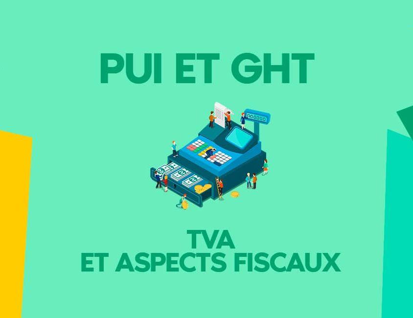 PUI GHT et TVA