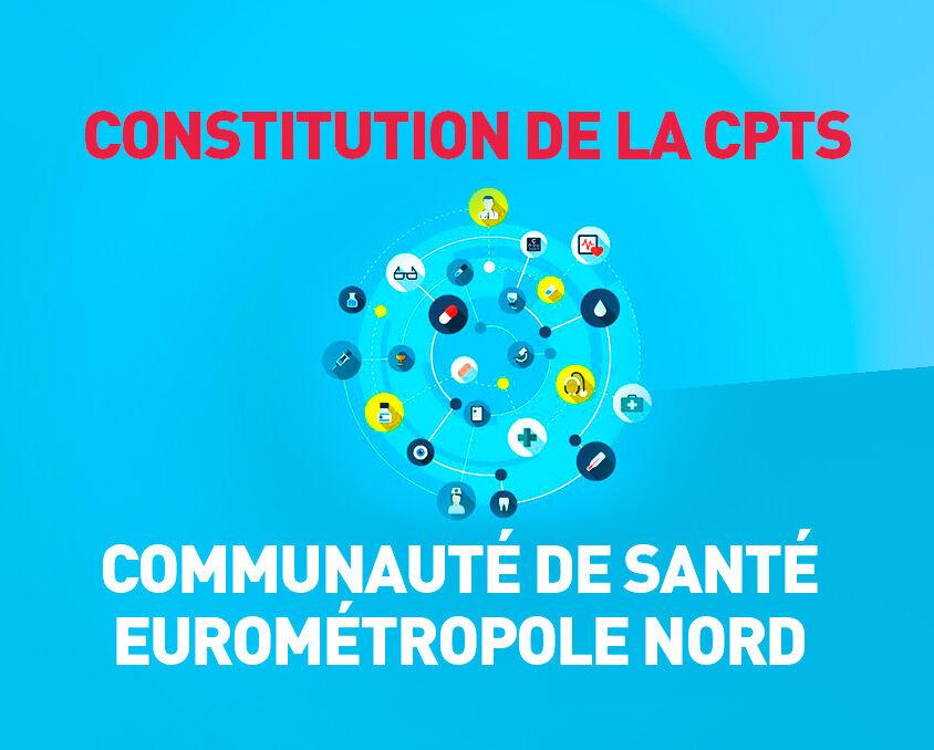 Constitution de la CPTS Communauté de Santé Eurométropole Nord