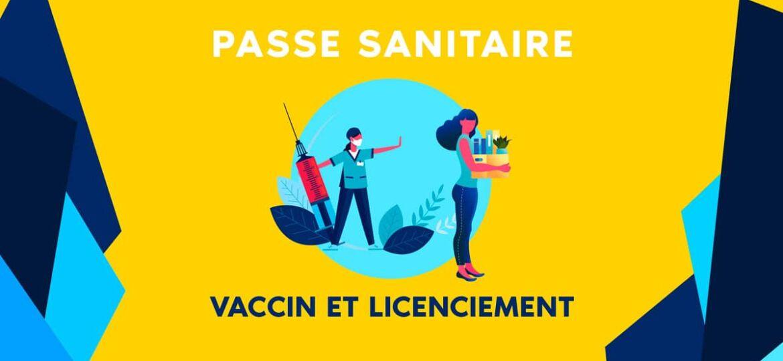 Passe sanitaire, vaccination et licenciement Covid19