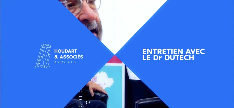 Entretien avec le Docteur Michel Dutech